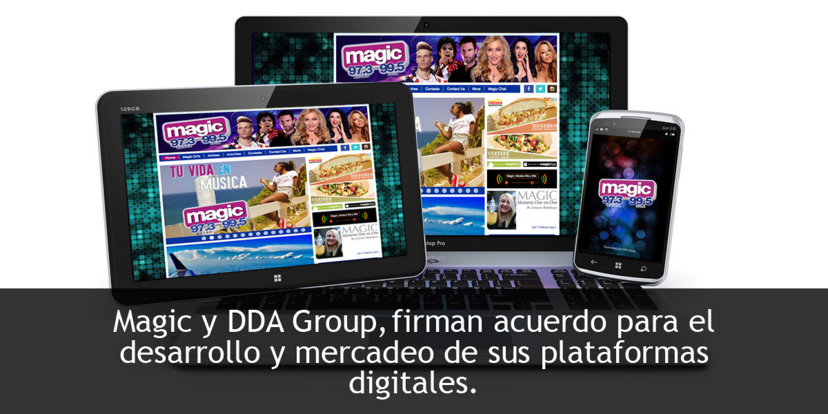Magic 97.3 y DDA Group, Inc. firman acuerdo para manejo de plataformas digitales.